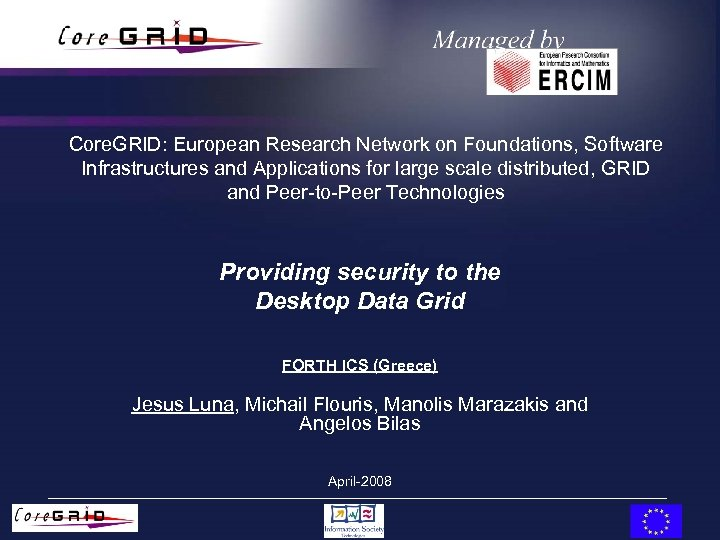 Core. GRID: European Research Network on Foundations, Software Infrastructures and Applications for large scale