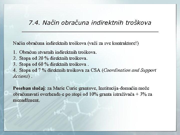 7. 4. Način obračuna indirektnih troškova (važi za sve kontraktore!) 1. Obračun stvarnih indirektnih