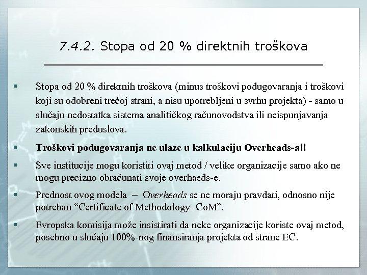 7. 4. 2. Stopa od 20 % direktnih troškova § Stopa od 20 %