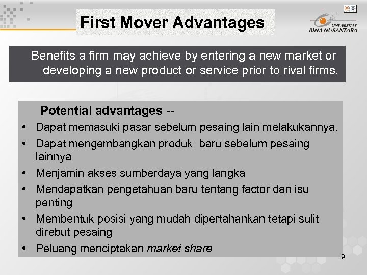how first mover advantage benefits multinational corporations A nation's companies gain competitive advantage if their domestic customers are a nondemanding purchasers b able to obtain products or services in other countries.