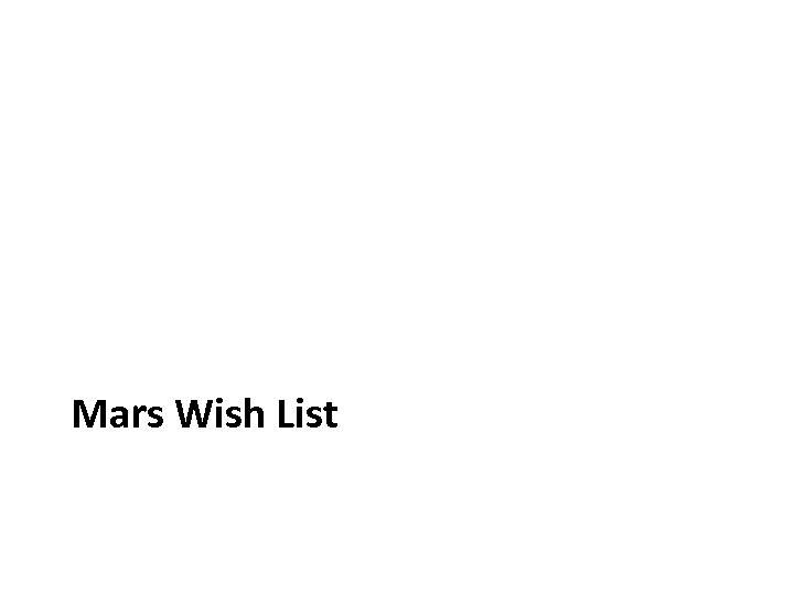 Mars Wish List
