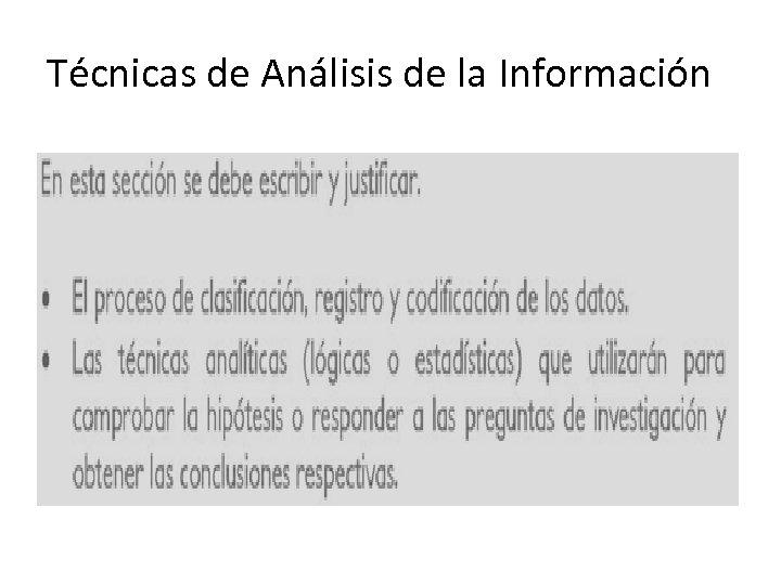 Técnicas de Análisis de la Información