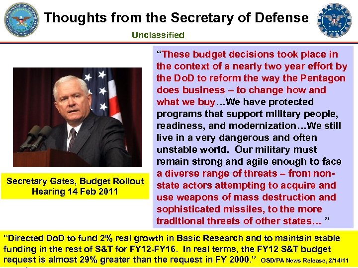 Thoughts from the Secretary of Defense Unclassified Secretary Gates, Budget Rollout Hearing 14 Feb