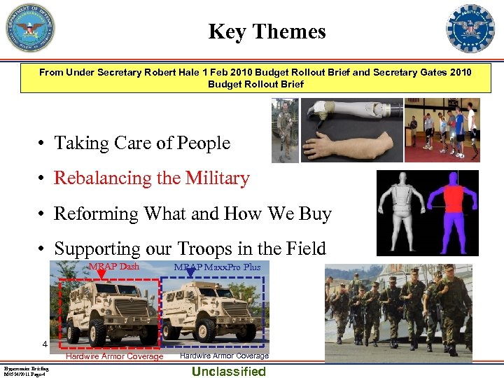 Key Themes From Under Secretary Robert Hale 1 Feb 2010 Budget Rollout Brief and