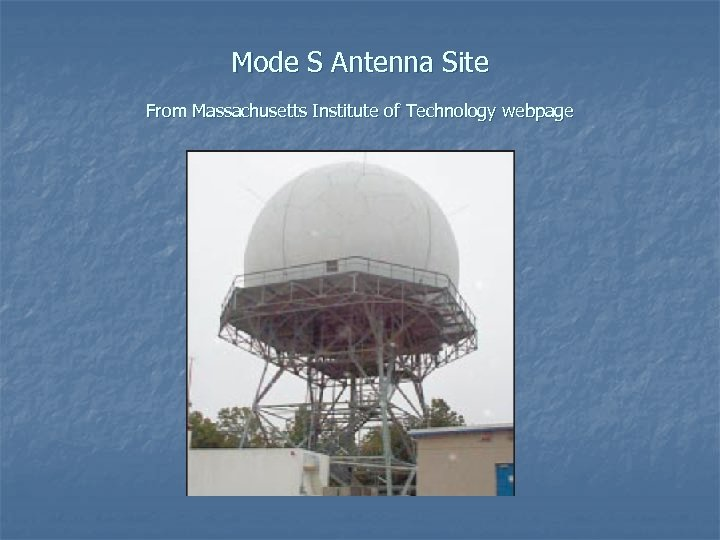 Mode S Antenna Site From Massachusetts Institute of Technology webpage