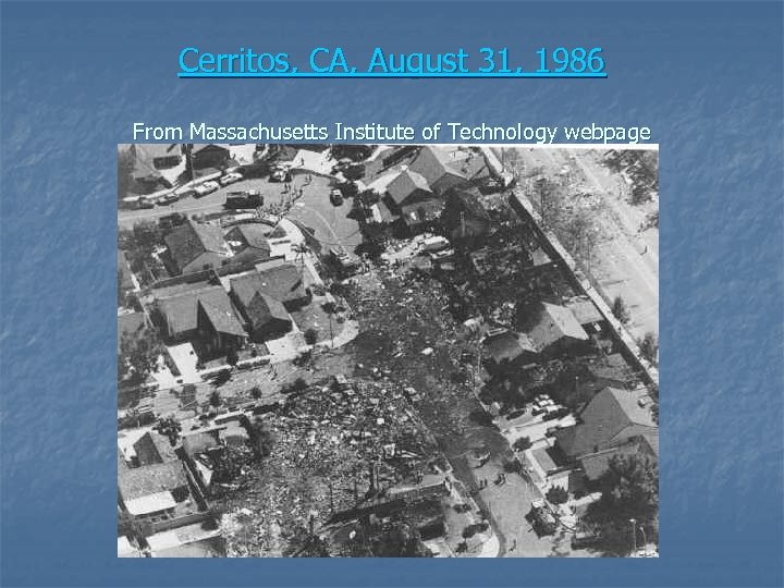 Cerritos, CA, August 31, 1986 From Massachusetts Institute of Technology webpage