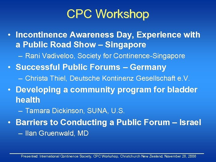 CPC Workshop • Incontinence Awareness Day, Experience with a Public Road Show – Singapore
