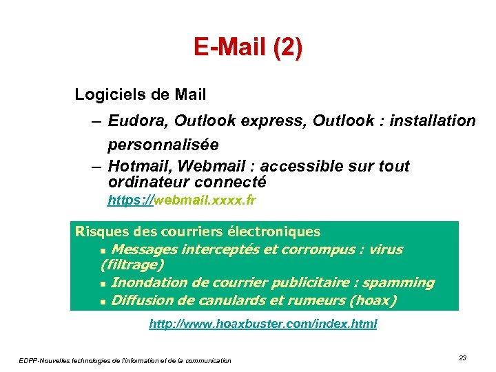 E-Mail (2) Logiciels de Mail – Eudora, Outlook express, Outlook : installation personnalisée –