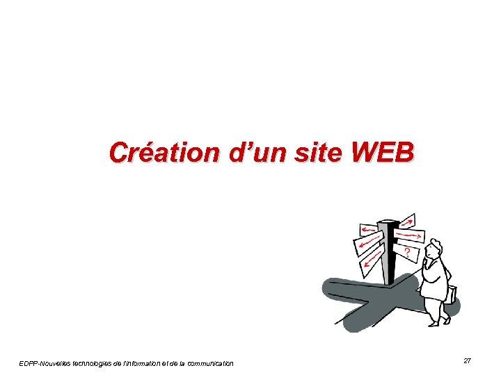 Création d'un site WEB EDPP-Nouvelles technologies de l'information et de la communication 27