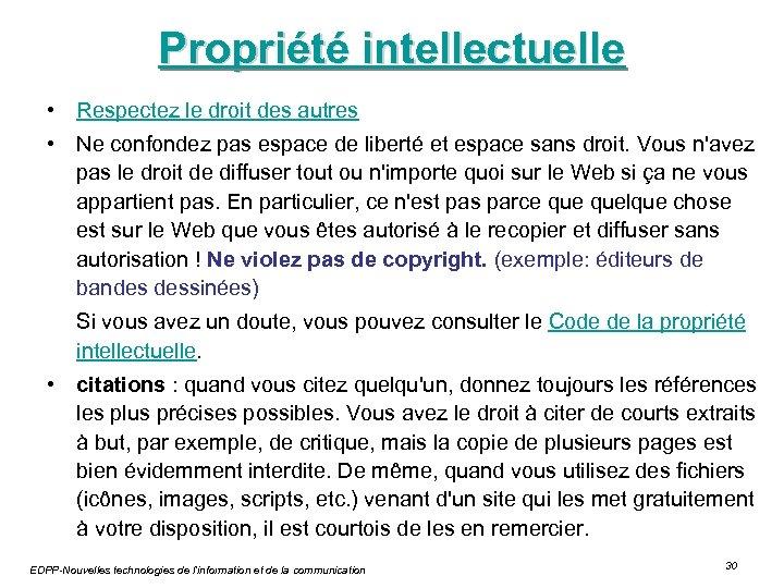 Propriété intellectuelle • Respectez le droit des autres • Ne confondez pas espace de