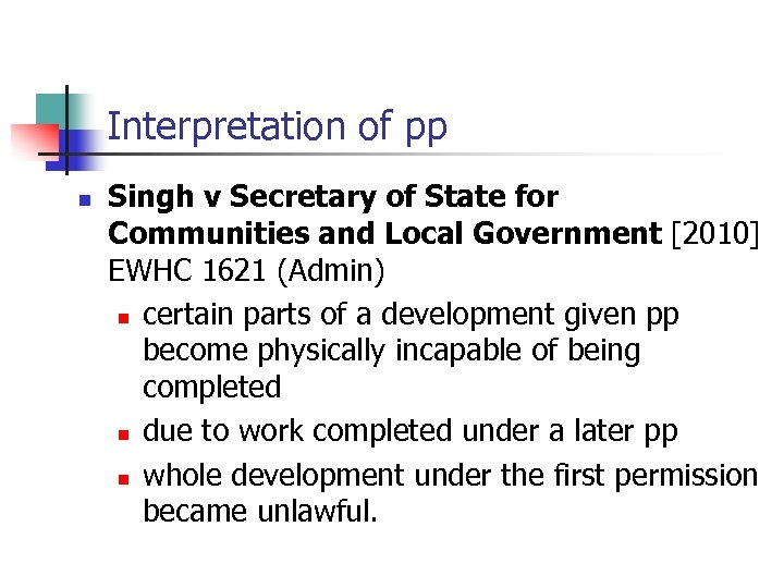 Interpretation of pp n Singh v Secretary of State for Communities and Local Government