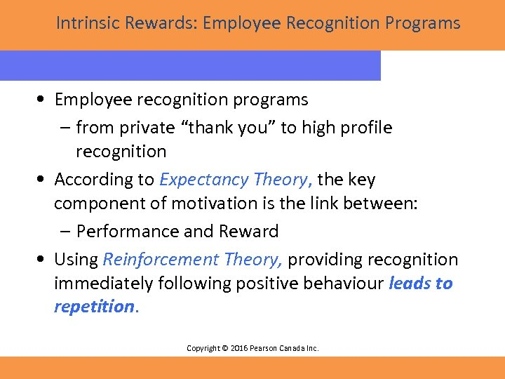 "Intrinsic Rewards: Employee Recognition Programs • Employee recognition programs – from private ""thank you"""