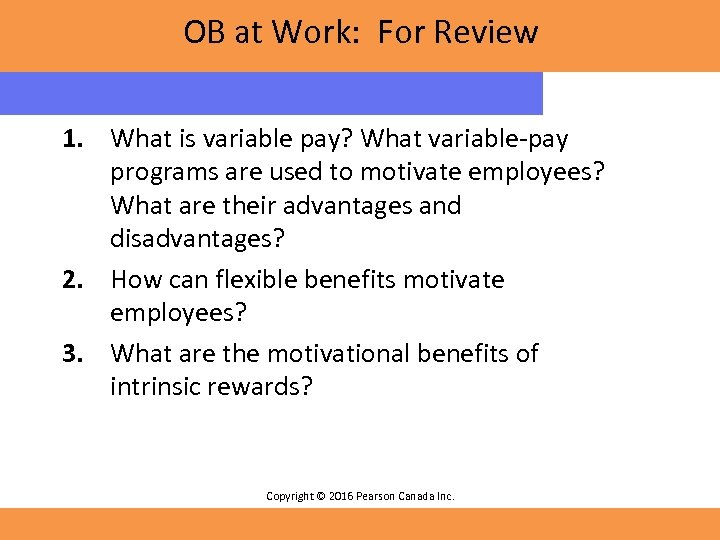 OB at Work: For Review 1. What is variable pay? What variable-pay programs are