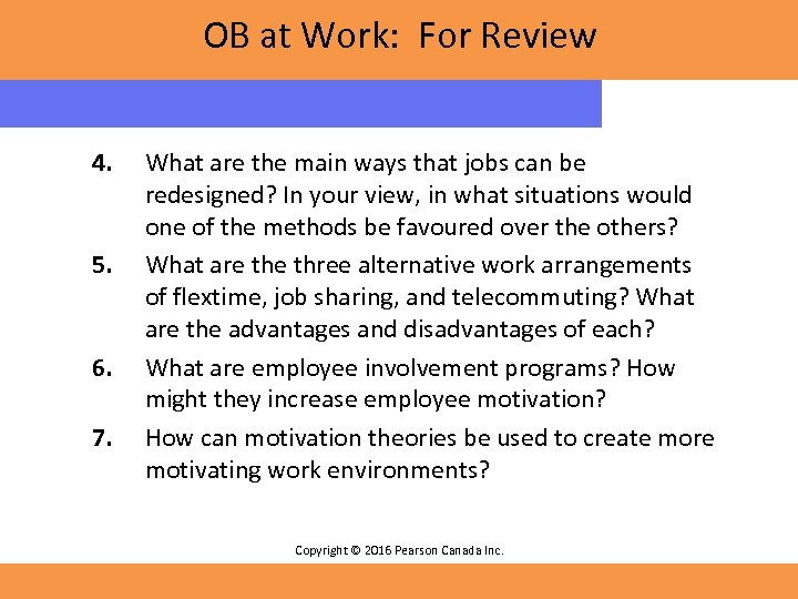 OB at Work: For Review 4. 5. 6. 7. What are the main ways