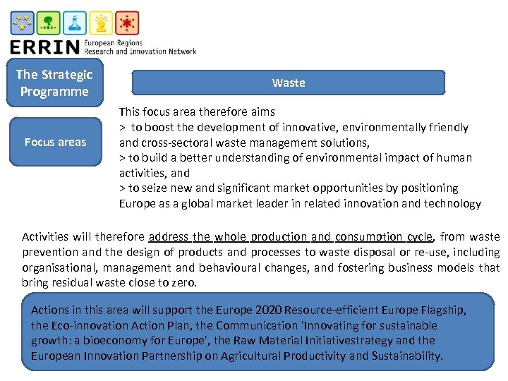 The Strategic Programme Focus areas Waste This focus area therefore aims > to boost