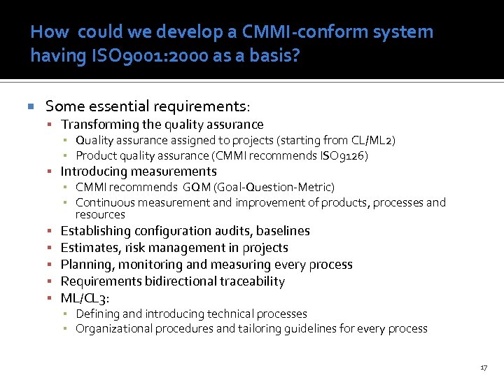 How could we develop a CMMI-conform system having ISO 9001: 2000 as a basis?