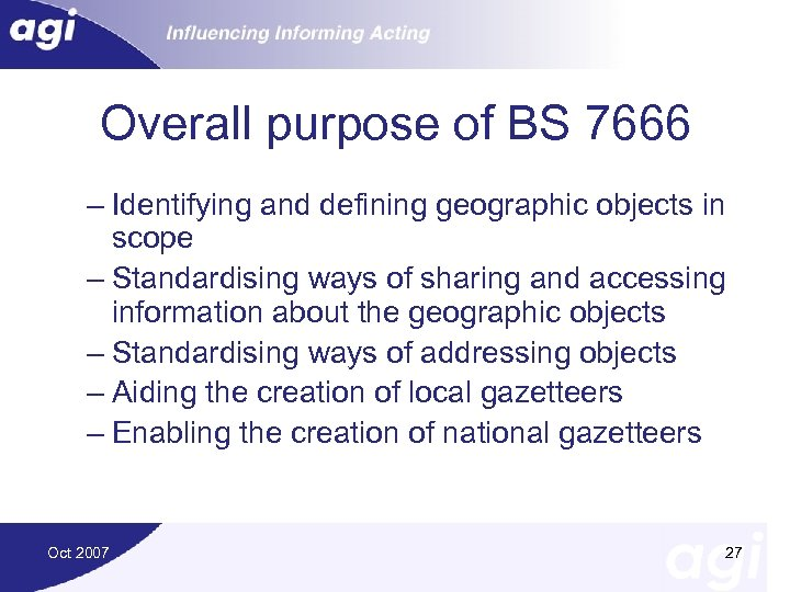 Overall purpose of BS 7666 – Identifying and defining geographic objects in scope –