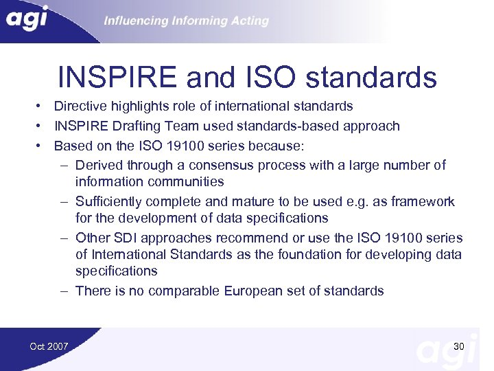 INSPIRE and ISO standards • Directive highlights role of international standards • INSPIRE Drafting
