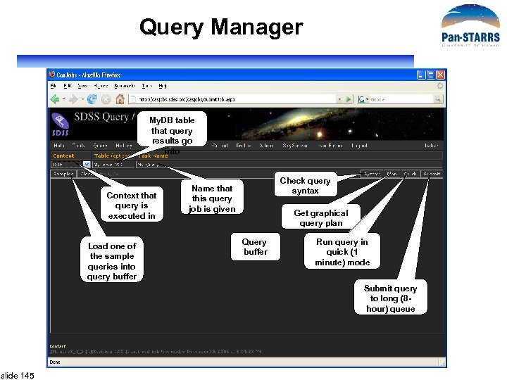Query Manager My. DB table that query results go into Context that query is