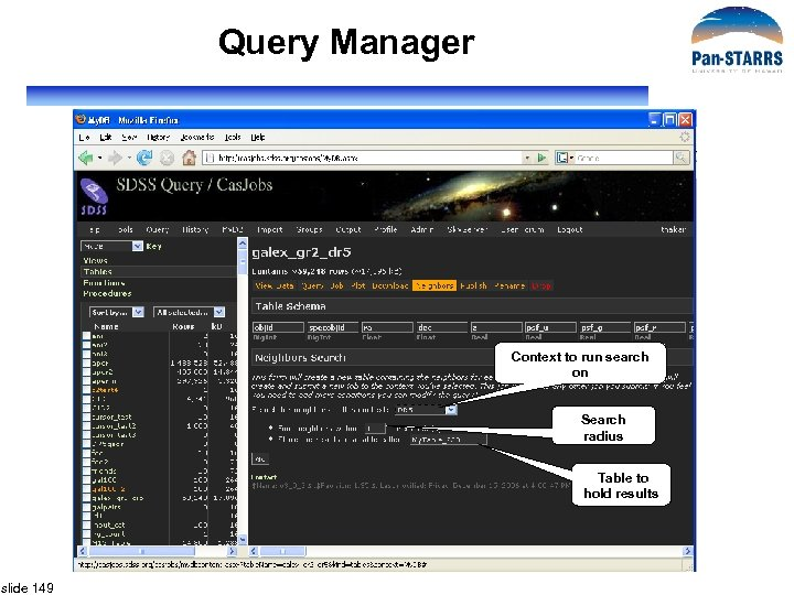 Query Manager Context to run search on Search radius Table to hold results slide