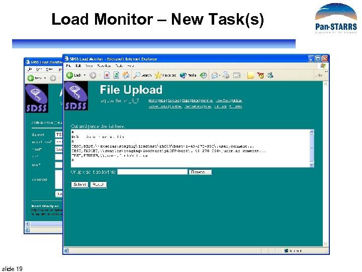 Load Monitor – New Task(s) slide 19