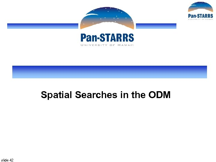 Spatial Searches in the ODM slide 42