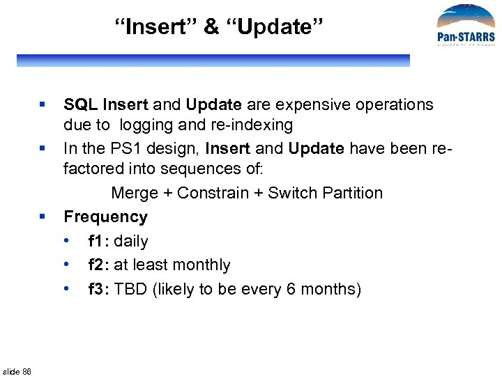 """""""Insert"""" & """"Update"""" § § § slide 86 SQL Insert and Update are expensive"""