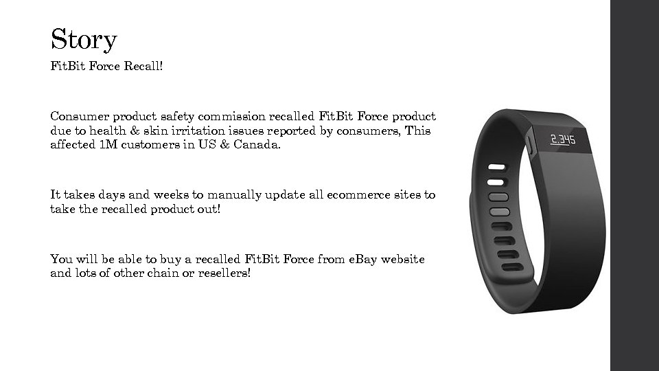 Story Fit. Bit Force Recall! Consumer product safety commission recalled Fit. Bit Force product