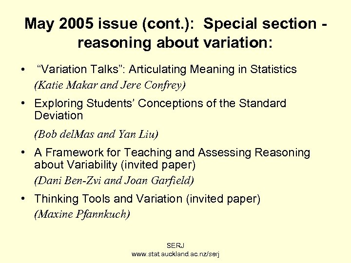 """May 2005 issue (cont. ): Special section reasoning about variation: • """"Variation Talks"""": Articulating"""