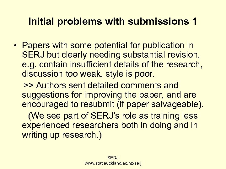 Initial problems with submissions 1 • Papers with some potential for publication in SERJ