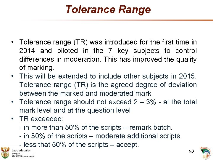 Tolerance Range • Tolerance range (TR) was introduced for the first time in 2014