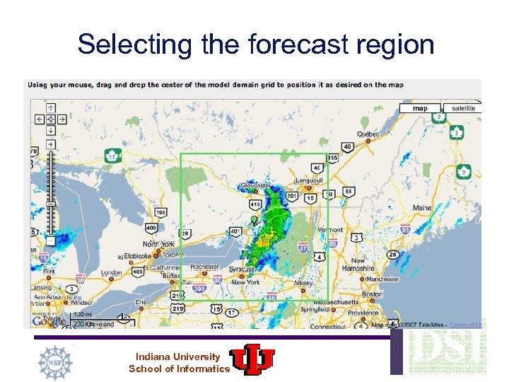 Selecting the forecast region Indiana University School of Informatics