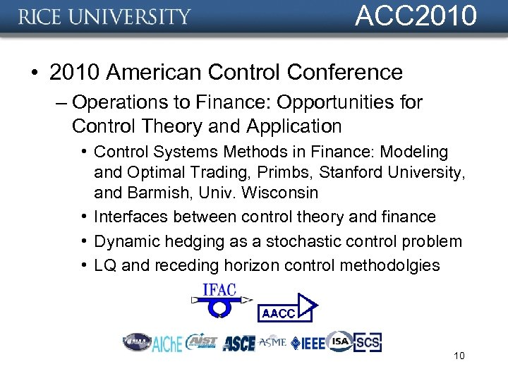 ACC 2010 • 2010 American Control Conference – Operations to Finance: Opportunities for Control