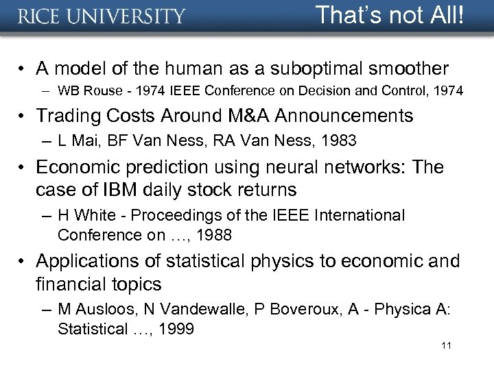 That's not All! • A model of the human as a suboptimal smoother –
