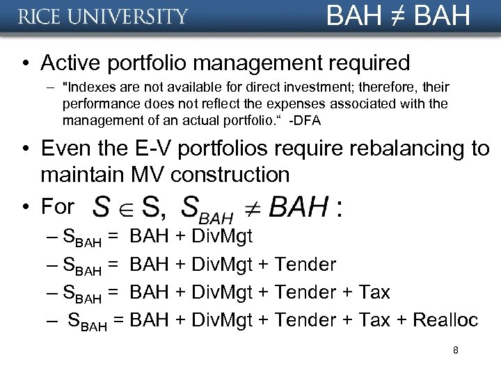 BAH ≠ BAH • Active portfolio management required –