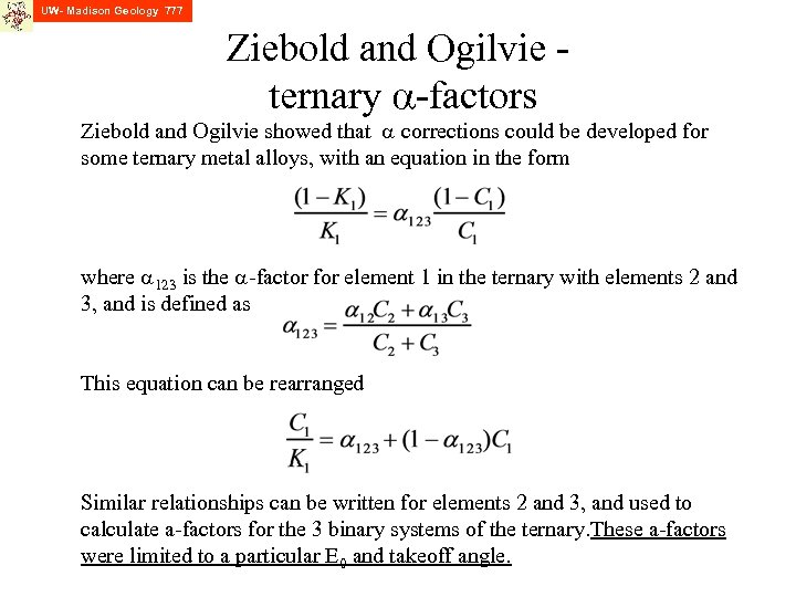 UW- Madison Geology 777 Ziebold and Ogilvie ternary a-factors Ziebold and Ogilvie showed that