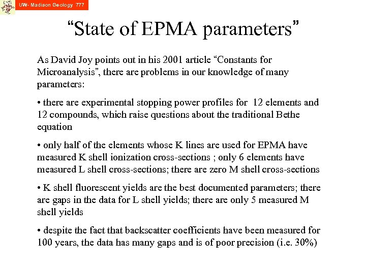 """UW- Madison Geology 777 """"State of EPMA parameters"""" As David Joy points out in"""