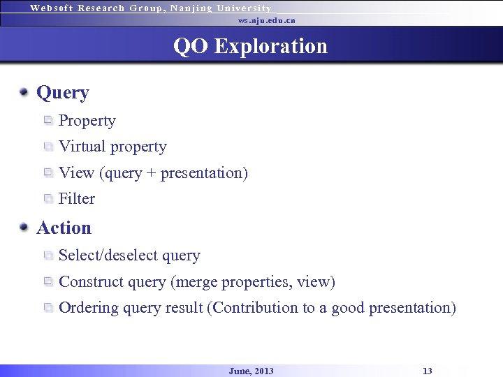 Websoft Research Group, Nanjing University ws. nju. edu. cn QO Exploration Query Property Virtual