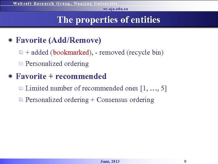 Websoft Research Group, Nanjing University ws. nju. edu. cn The properties of entities Favorite