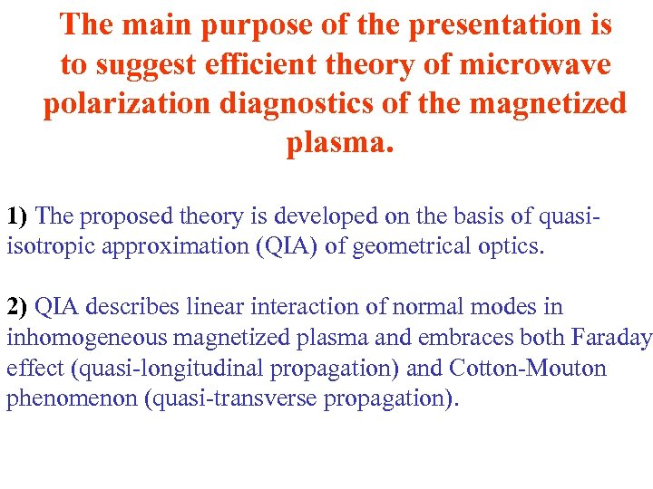 The main purpose of the presentation is to suggest efficient theory of microwave polarization