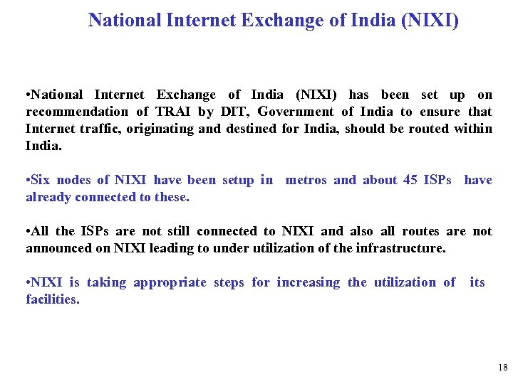 National Internet Exchange of India (NIXI) • National Internet Exchange of India (NIXI) has
