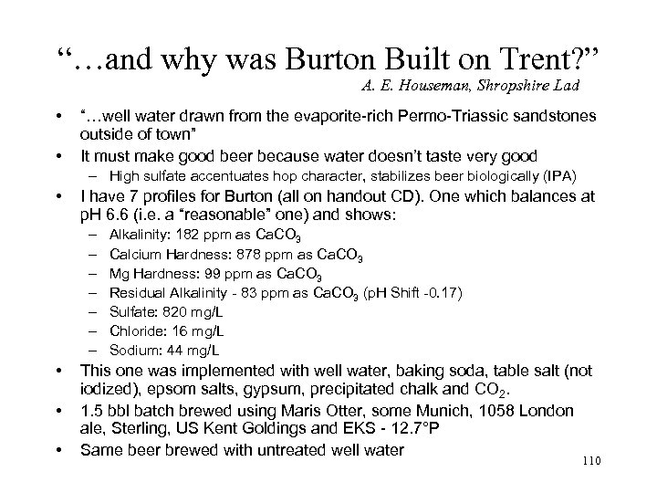 """""""…and why was Burton Built on Trent? """" A. E. Houseman, Shropshire Lad •"""