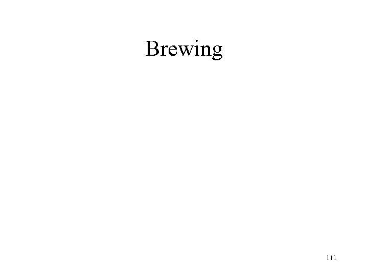 Brewing 111