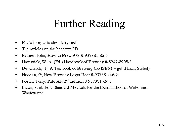 Further Reading • • Basic inorganic chemistry text The articles on the handout CD