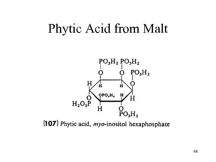 Phytic Acid from Malt 48