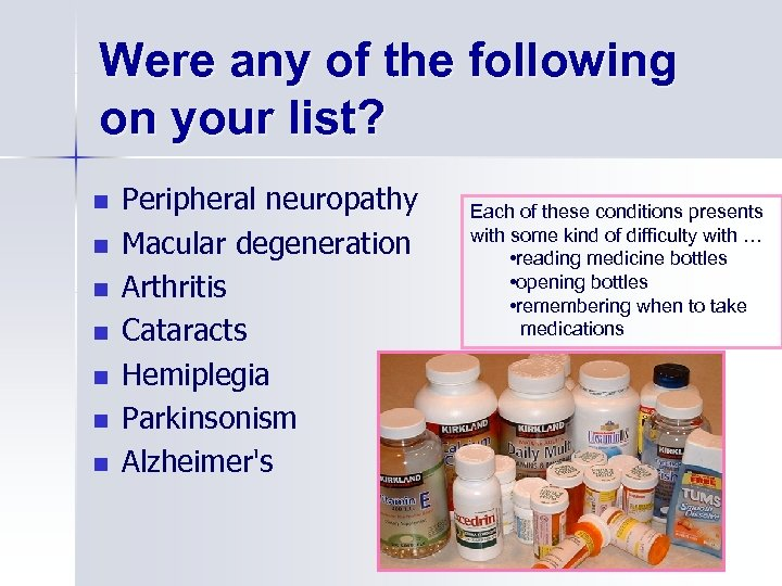 Were any of the following on your list? n n n n Peripheral neuropathy