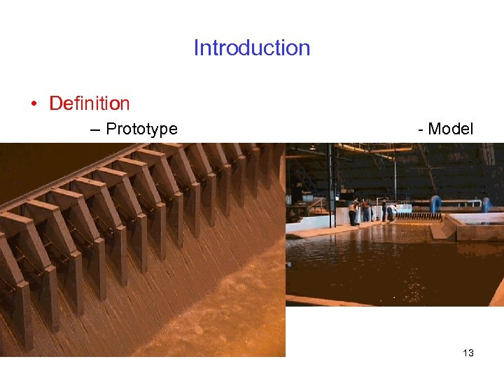 Introduction • Definition – Prototype - Model 13