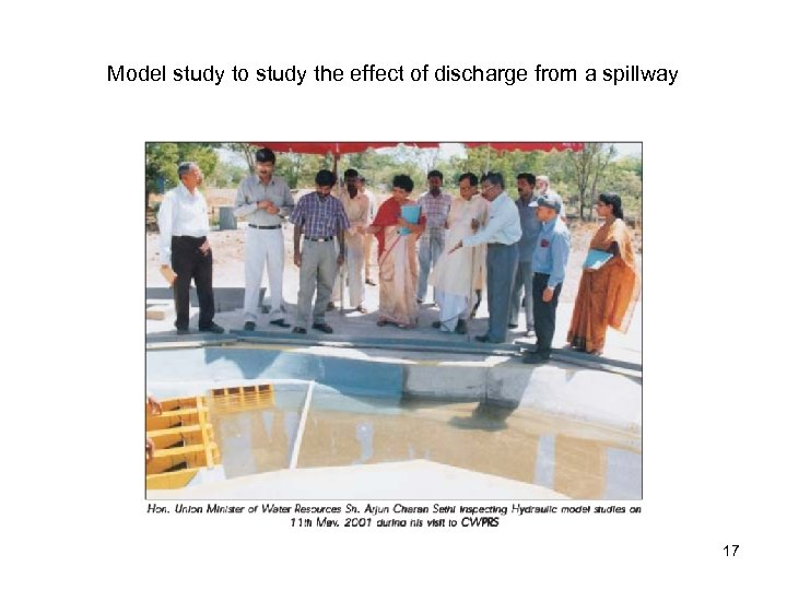 Model study to study the effect of discharge from a spillway 17