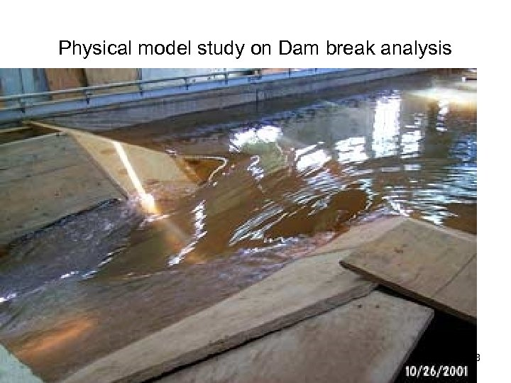 Physical model study on Dam break analysis 18
