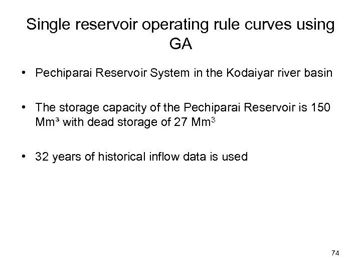 Single reservoir operating rule curves using GA • Pechiparai Reservoir System in the Kodaiyar